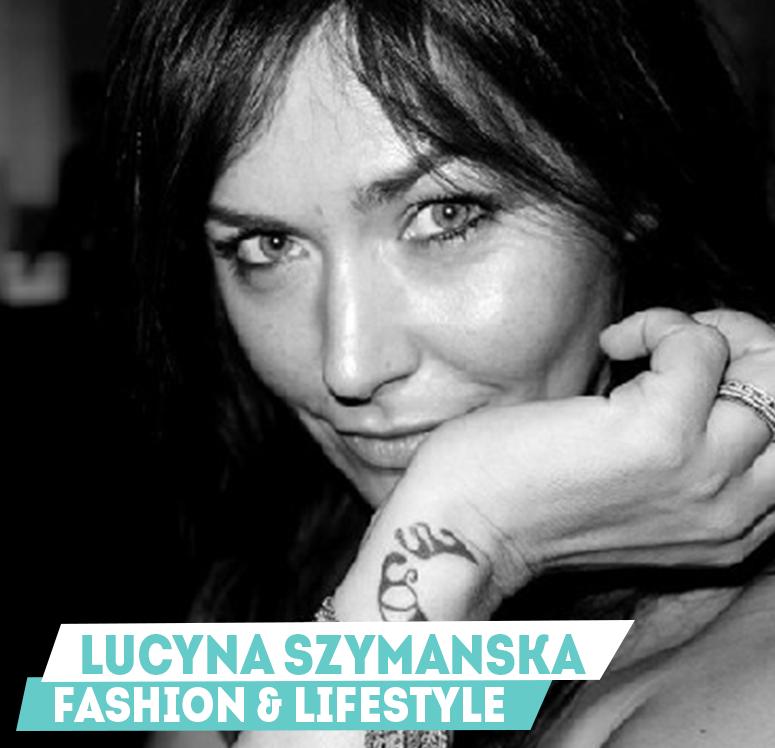 Lucyna Szymanska - Fashion & Lifestyle